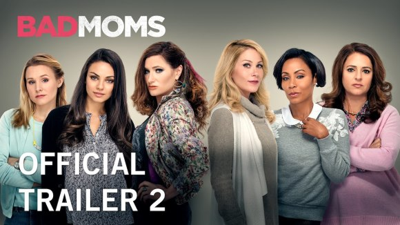 Bad Moms - Official Trailer 2