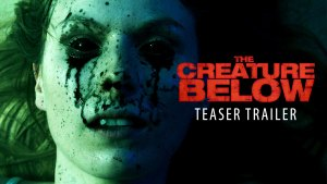 The Creature Below (2016) video/trailer
