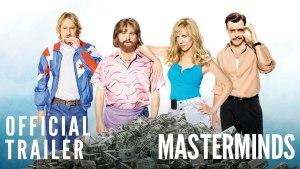 Masterminds (2016) video/trailer