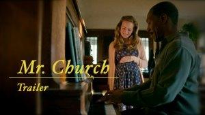 Mr. Church (2016) video/trailer