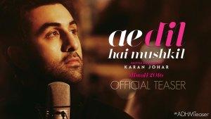 Ae Dil Hai Mushkil (2016) video/trailer