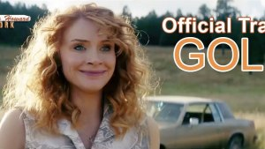 Gold (2016) video/trailer