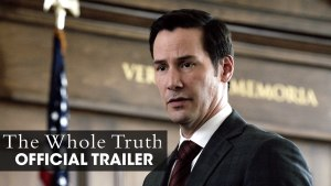 The Whole Truth (2016) video/trailer