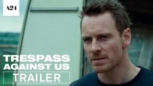 Trespass Against Us (2016) video/trailer