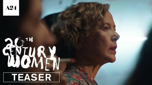 20th Century Women - Official Teaser Trailer