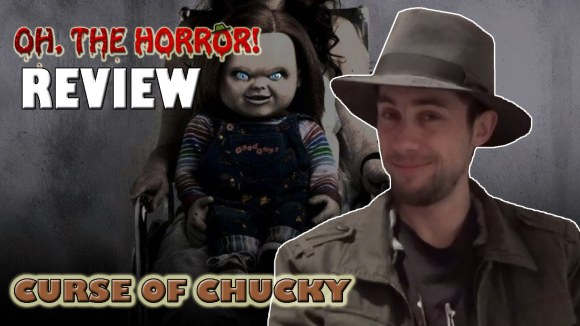 Fedora - Oh, the horror!: curse of chucky