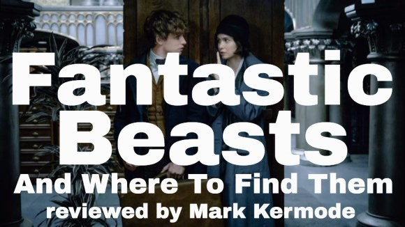 Kremode and Mayo - Fantastic beasts and where to find them Movie Review