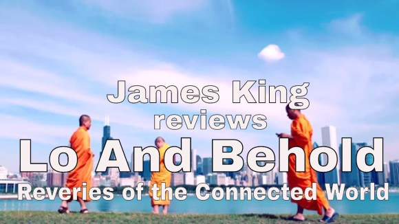 Kremode and Mayo - Lo and behold - reveries of the connected world review