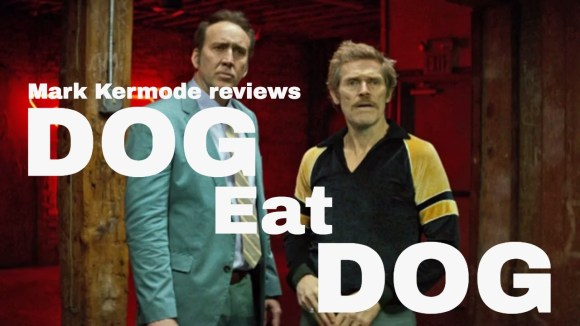 Kremode and Mayo - Dog eat dog reviewed by mark kermode