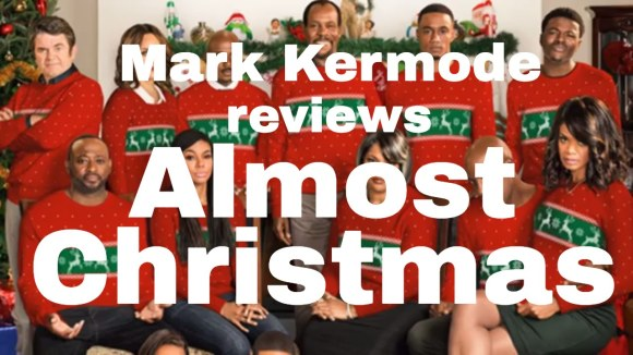 Kremode and Mayo - Almost christmas Movie Review
