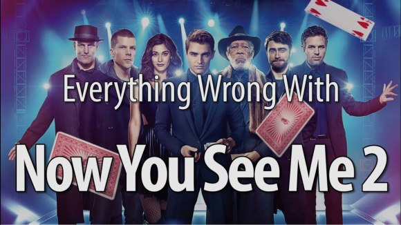 CinemaSins - Everything wrong with now you see me 2