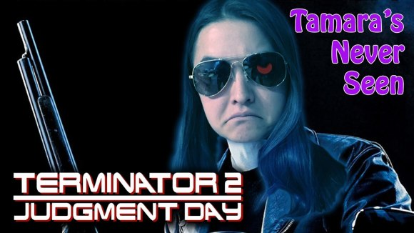 Channel Awesome - Terminator 2 - tamara's never seen