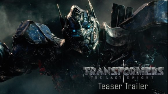 Transformers: The Last Knight - Teaser Trailer