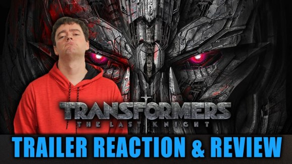 Schmoes Knows - Transformers: the last knight trailer reaction & review