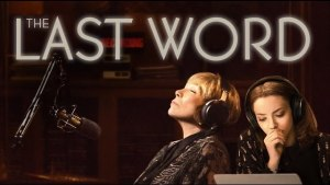 The Last Word (2017) video/trailer