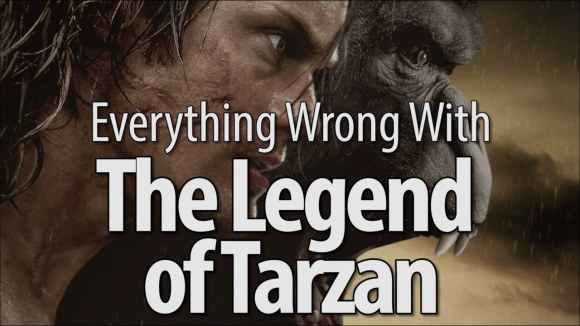 CinemaSins - Everything wrong with the legend of tarzan