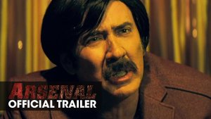 Arsenal (2017) video/trailer