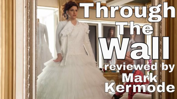 Kremode and Mayo - Through the wall Movie Review