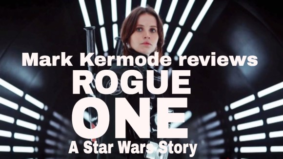 Kremode and Mayo - Rogue one: a star wars story Movie Review