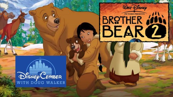 Channel Awesome - Brother bear 2 - disneycember