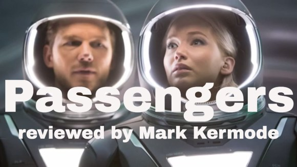 Kremode and Mayo - Passengers reviewed by mark kermode