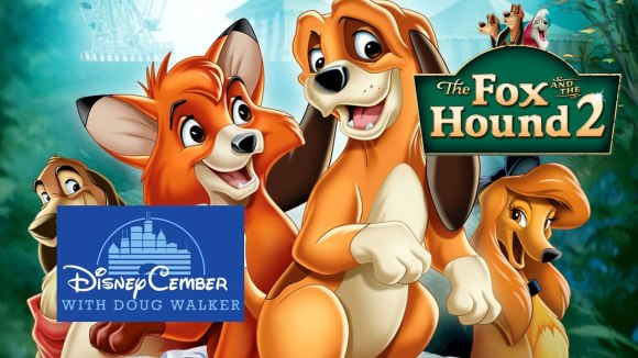 Channel Awesome - The fox and the hound 2 - disneycember