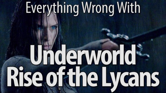 CinemaSins - Everything wrong with underworld rise of the lycans