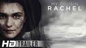 My Cousin Rachel (2017) video/trailer