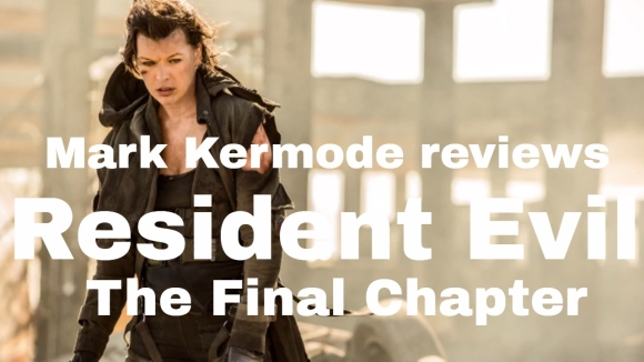 Kremode and Mayo - Resident evil: the final chapter reviewed by mark kermode