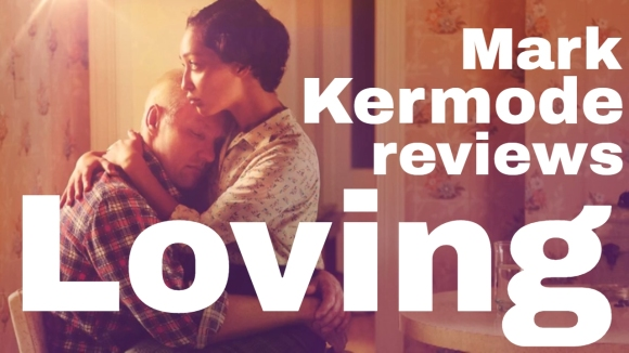 Kremode and Mayo - Loving reviewed by mark kermode