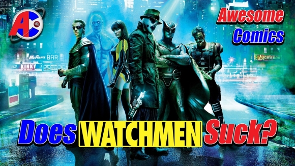 Channel Awesome - Does the watchmen movie suck? - awesome comics