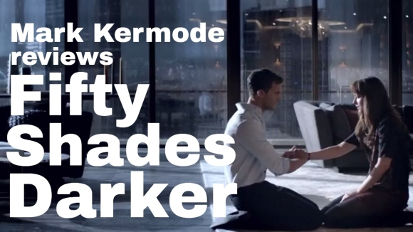 Kremode and Mayo - Fifty shades darker reviewed by mark kermode
