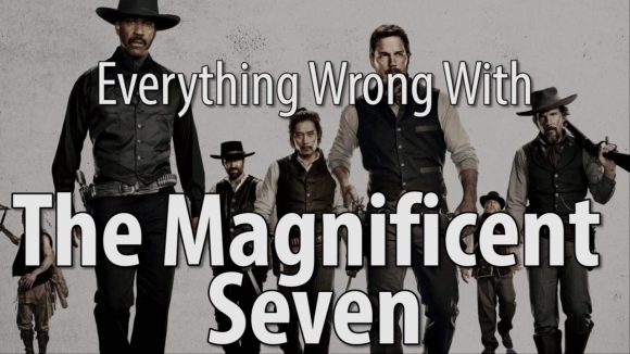 CinemaSins - Everything wrong with the magnificent seven in 18 minutes or less