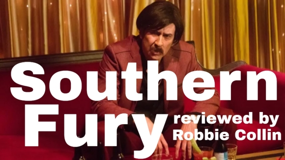 Kremode and Mayo - Southern fury reviewed by robbie collin