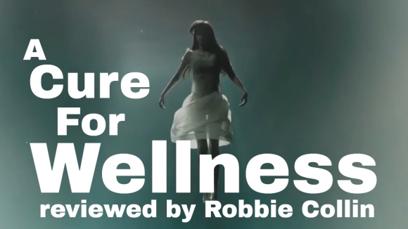 Kremode and Mayo - A cure for wellness reviewed by robbie collin