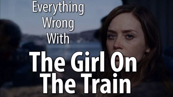 CinemaSins - Everything wrong with the girl on the train