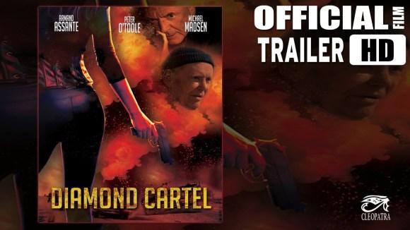 Diamond Cartel - Trailer