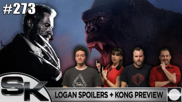 Schmoes Knows - Sk show #273: logan spoilers + kong: skull island preview
