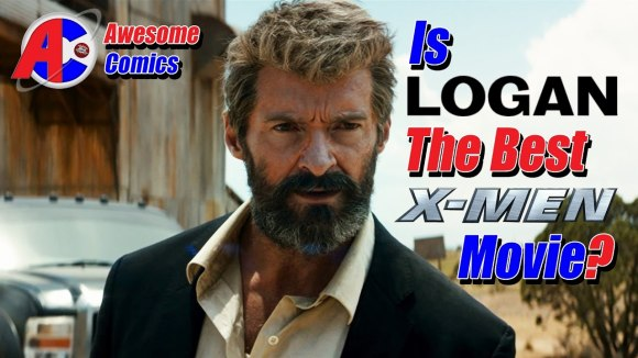 Channel Awesome - Is logan the best x-men movie? - awesome comics