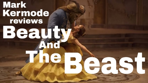 Kremode and Mayo - Beauty and the beast reviewed by mark kermode