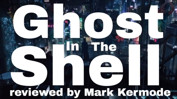 Kremode and Mayo - Ghost in the shell reviewed by mark kermode