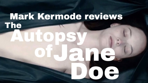 Kremode and Mayo - The autopsy of jane doe reviewed by mark kermode
