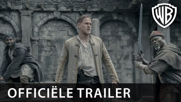 King Arthur: Legend of the Sword - Laatste trailer