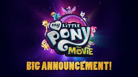My Little Pony: The Movie - Big Announcement!