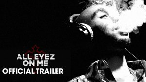 All Eyez on Me (2017) video/trailer