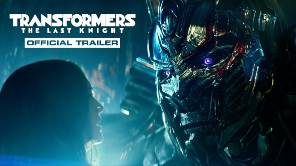 Transformers: The Last Knight - Final Trailer