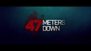 47 Meters Down (2017) video/trailer