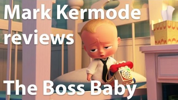 Kremode and Mayo - Mark kermode reviews the boss baby