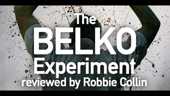 Kremode and Mayo - The belko experiment reviewed by robbie collin