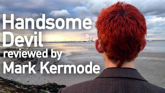 Kremode and Mayo - Handsome devil reviewed by mark kermode